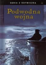 Książka historyczna - Podwodna wojna